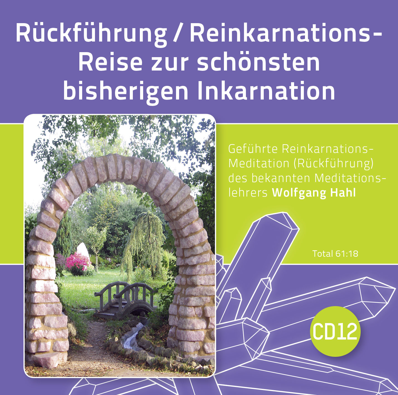 Rückführung/Reinkarnations-Reise zur schönsten bisherigen Inkarnation