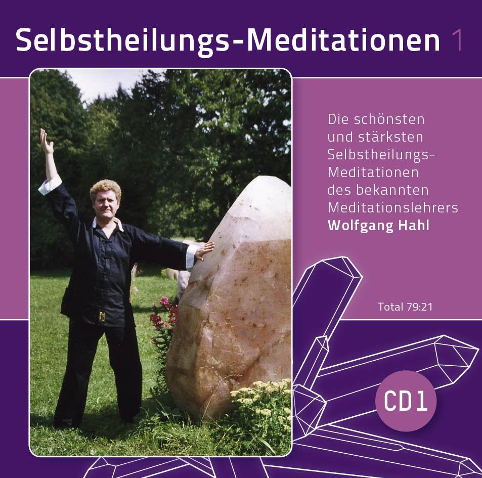 Selbstheilungs-Meditationen Teil 1