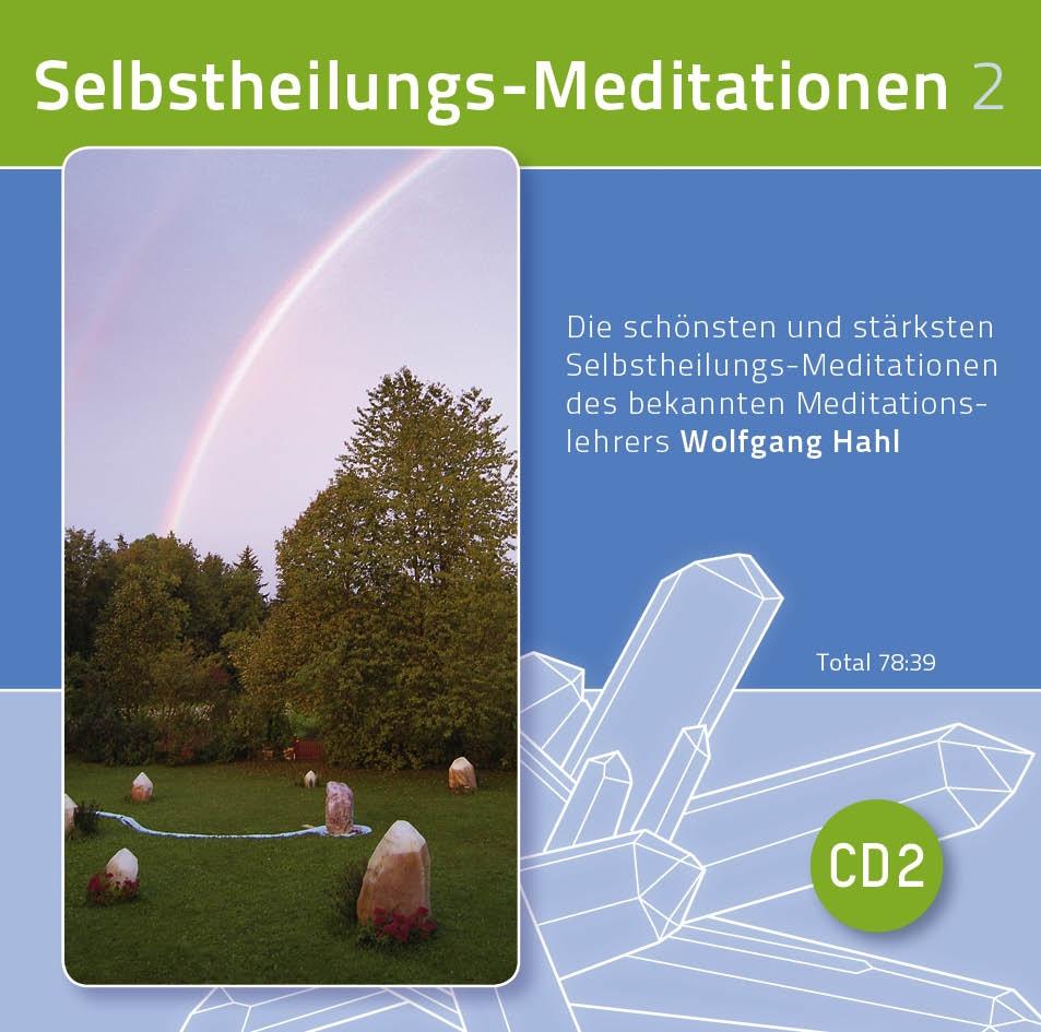 Selbstheilungs-Meditationen Teil 2